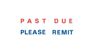 Past due please remit stamp in red and blue ink by X-Stamper, 2 colors for added attention!, be impressed with the ease of stamping and the super impressions they make, re-ink indefinitely with X-Stamper ink, two color title stamps are a great value, stoc